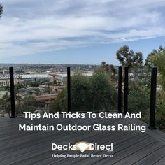Glass panel railings require virtually no maintenance or upkeep after installation. A basic cleaning once or twice a year is all it takes to keep your backyard views intact and centerstage. Here are some very easy DIY cleaning tips to clean and maintain outdoor glass railings and help your outdoor space shine.  #cleaninghacks #protipcleaning #procleaning #glass #glassrailing #railinghacks #railingtipes #diyrailing #diycleaningtips #invisirail #design #glassdesign #architecture… Composite Deck Railing, Deck Railing Systems, Glass Railing System, Deck Railings, Aluminum Decking, Deck Posts, Deck Lighting, Diy Deck, Building A Deck