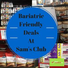 "Not too long ago I posted some of my favorite Bariatric Friendly products I felt beginners needed to know about. But the truth is…I really just scratched the surface. I spent some time going through the aisles of Sam's Club and couldn't stop snapping photos of products perfect for pre and post-op Sleeve and Bypass … Continue reading ""Sam's Club Bariatric Friendly Deals"""