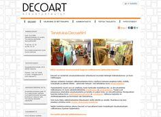 Decoart myy yksilöllistä, käsin maalattua sisustustaidetta Helsingin Itäkeskuksessa Kauppakartanonkadulla ja netissä. Decoartin nettikauppa toteutettiin Kotisivukoneen verkkokaupparatkaisun avulla.