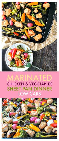 If you are looking for a quick and easy dinner, try this marinated chicken & vegetable sheet pan dinner. Marinate the chicken overnight, cut your veggies and you are ready to go. #vegetables #sheetpan #lowcarb #chicken #healthydinner #lowcarbdinner #onepan #healthyrecipe #asyrecipe