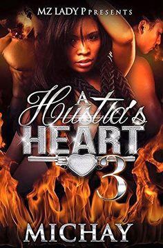 A Hustla's Heart 3 (A Hustlas's Heart) by Michay http://www.amazon.com/dp/B01CGMR5XO/ref=cm_sw_r_pi_dp_PR13wb0GSMKRZ