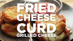 Fried Cheese Curd Grilled Cheese Fried Cheese, Cheese Fries, 9gag Food, Cheese Curds, Food Videos, Food Photography, Grilling, Food Porn, Tasty