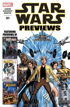 Star Wars Previews #1 #Marvel #StarWars (Cover Artist: John Cassaday) Release Date: 11/4/2015