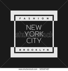 Vector illustration on the theme of fashion in New York City, Brooklyn. Typography, t-shirt graphics, poster, print, banner, flyer; postcard