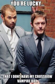Kellan Lutz and Norman Reedus ... You're lucky that I don't have my crossbow, vampire boy