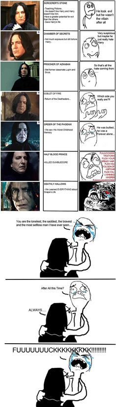 Snape's story unfolding, unveiled. My thoughts exactly!