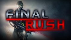 Review of Final Rush, a robot wave survival first person shooter developed by Strike Games.