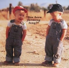 Been farming long? These little boys should have their own children by now. This pic is an oldie, but I think one of the best. Country Life, Country Girls, Country Babies, Country Music, Country Farmhouse, Cute Kids, Cute Babies, E Mc2, Twin Boys