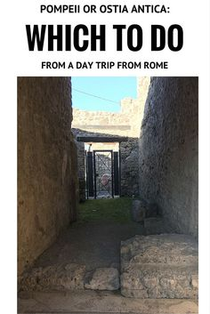 From Rome, Pompeii is a long day trip and Ostia Antica is a short one. Which to do? We have tips!
