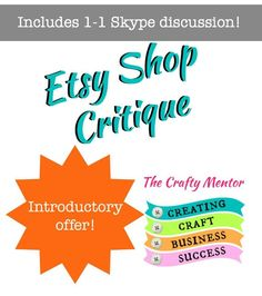 Etsy Shop Critique and Skype call. Get more sales, get seen!  seo help, listings, titles and tags critique, business help, craft sales help