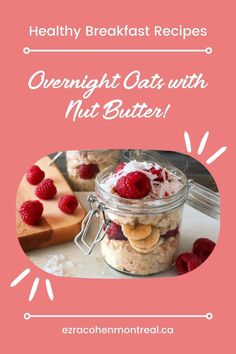 On the search for delectable and healthy breakfast recipes? Look no further! Ezra Cohen Montreal overnight oats with nut butter is the perfect treat to start your day. With only a few steps, this recipe takes healthy morning eating to a whole new level! What Are Overnight Oats, Banana Slice, Cashew Butter, Mixed Nuts, Breakfast Items, Oatmeal Recipes, Pumpkin Pie Spice, Coconut Sugar, Healthy Breakfast Recipes