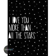 I love you more than all the stars - toucan Love You More Than, I Love You, My Love, Fun Prints, Wall Prints, Star Wall, Baby Room Decor, Star Print, Kiwi