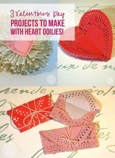 3 Valentines Day Projects to Make with Heart Doilies! - Happily Ever After, Etc.