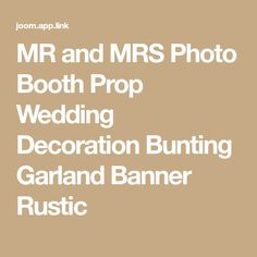 MR and MRS Photo Booth Prop Wedding Decoration Bunting Garland Banner Rustic