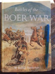 Battles of the Boer War. Books To Read, My Books, King And Country, African History, Military History, South Africa, Battle, Fiction, Apartheid