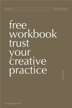Download a 25-page workbook designed to encourage a creative practice full of sustainability and abundance. Trust Yourself, Personal Development, Encouragement, Mindfulness, Creative, Life, Career, Consciousness