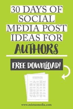 Mixtus Media — 30 Days of Social Media Post Ideas Social Media Content, Social Media Tips, Social Media Marketing, Marketing Strategies, Writing A Book, Writing Tips, Writing Workshop, Editing Writing, Writing Process