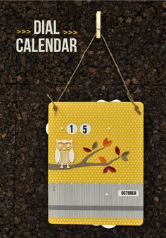 Dial Calendar..this is do cute! Would be great for Christmas or Halloween as a count down calender as well!
