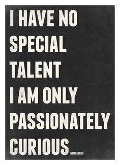 Albert Einstein quotes poster - I am only passionately curious - Vintage-style typography art print A3. $18.00, via Etsy.
