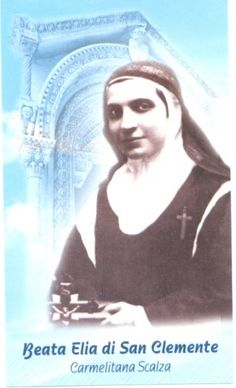Bl. Elia of St. Clement, (OCD), Virgin (m) | May 29th. THE OFFICIAL WEBSITE OF THE CARMELITE ORDER