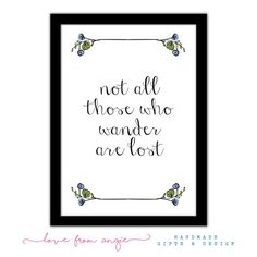 Not All Those Who Wander Are Lost - Framed A4 Typography Print