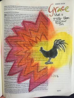 John 18:15-27 Peter denies Christ three times, and then the cock crowed, just as Jesus had said. Ugly, messy betrayal.  Yet the grace of God is greater than all our sin.  Hallelujah!  Inspiration from Tai Bender.  #Biblejournaling #Illustratedfaith