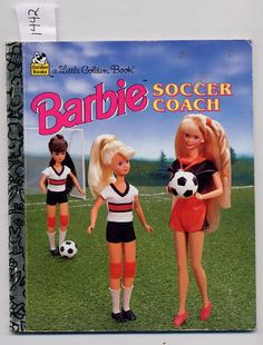 """Barbie Soccer Coach...gotta throw in Barbie and her many """"jobs""""..lol"""