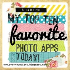 My top ten fave photo apps...starting with Instagram! *creativity*