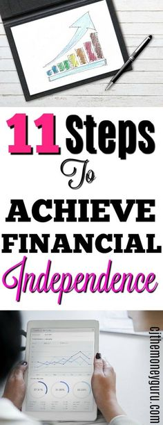 11 Steps to Achieving Financial Independence - Finance tips, saving money, budgeting planner Financial Success, Financial Planning, Financial Literacy, Financial Peace, Early Retirement, Retirement Planning, Party Planning, Creating Wealth, Thing 1