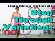 Step Through Variations : Hula Hoop Tutorial - YouTube