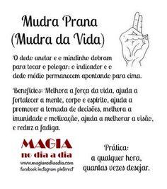 Magia no Dia a Dia: Prana Mudra - Mudra da Vida Yoga Mantras, Reiki Training, Learn Reiki, Mudras, Reiki Practitioner, Zen Yoga, Reiki Energy, Mystique, Chakra Meditation