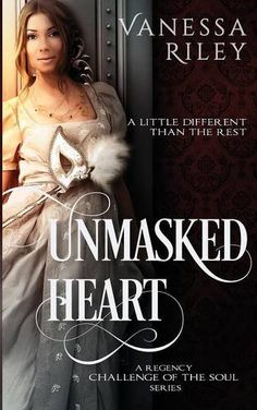 Unmasked Heart: A Regency Challenge of the Soul Book 1 (Volume 1) by Vanessa Riley http://www.amazon.com/dp/0990743764/ref=cm_sw_r_pi_dp_6xqtwb0VGBWRH