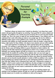 teaching personal statement primary I am hard-working, confident and conscientious and have a keen desire to be a primary school teacher working every day at an after school club for primary age.