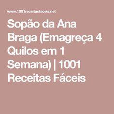 Sopão da Ana Braga (Emagreça 4 Quilos em 1 Semana) | 1001 Receitas Fáceis