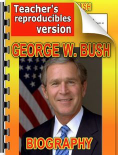 Elementary-level biography of George W. Bush.