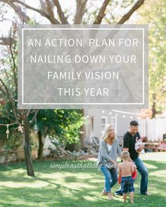 4 steps to nailing down a family vision that represents your core values in 2016!