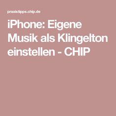 iPhone: Eigene Musik als Klingelton einstellen - CHIP