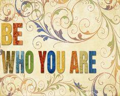 Be Who You Are Kunst van Elizabeth Medley bij AllPosters.nl
