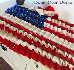 Done Over Decor : Ruffle American Flag using same technique as the ruffle tree skirt.