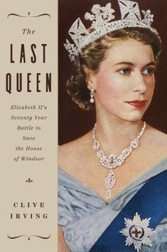 April 18, 2021. In 2021, the royal family appears to be at ease in the modern world, helped by the new generation of Windsors. But through Clive Irving's unique insight there emerges a more fragile institution, whose extraordinary matriarch has managed to persevere with dignity, yet in doing so made a Faustian pact with the media. The book follows the royal family's struggle to survive in the face of unprecedented changes in our attitudes towards the royals. House Of Windsor, The Daily Beast, I Am A Queen, British Monarchy, Any Book, Queen Elizabeth Ii, Book Gifts, British Royals, Documentaries