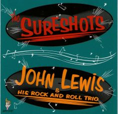 The Sureshots + John Lewis & His R&R Trio Live on Thousands Records Japan