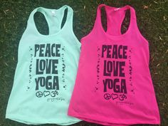 Peace yoga and yoga - racerback tank - lots of colors. Yoga Tank, Racerback Tank, Peace And Love, Tanks, Athletic Tank Tops, Trending Outfits, Colors, Women, Fashion