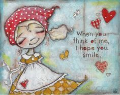 Original Mixed Media Painting by Diane Duda I Hope You Smile by DUDADAZE (original is now sold but you can purchase the print.  see link below)
