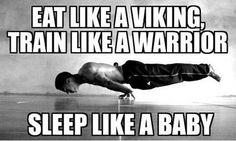 Funny Memes - [Eat Like A Viking, Train Like A Warrior...]