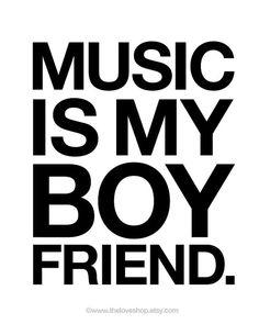 Music Is My Boyfriend  8x10 on A4 Modern Art Print by theloveshop, $20.00