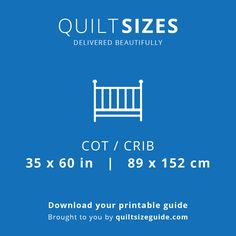 Cot / Crib quilt size from the printable quilt size guide - download the PDF from quiltsizeguide.com | common quilt sizes, powered by gireffy.com