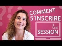 Conseils de Karine ✪ Comment s'inscrire à une Session ?