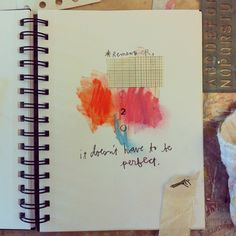 remember... it doesn't have to be perfect.  really.  sketchbook page by sarah ahearn bellemare.