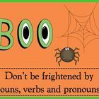 BOO is a game designed to review nouns, verbs and pronouns.  The game includes directions, a game board, playing cards, and an answer key.  Student...