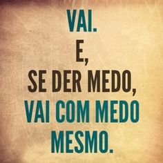 quando você for.e se der CERTO? The Words, More Than Words, Be True To Yourself, Inspire Me, Sentences, Tattoo Quotes, Inspirational Quotes, Motivational Quotes, Wisdom